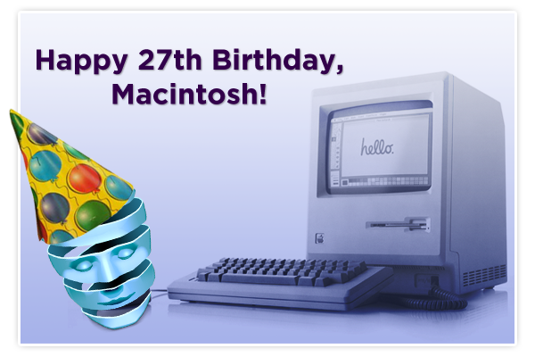 Happy 27th Birthday, Macintosh!